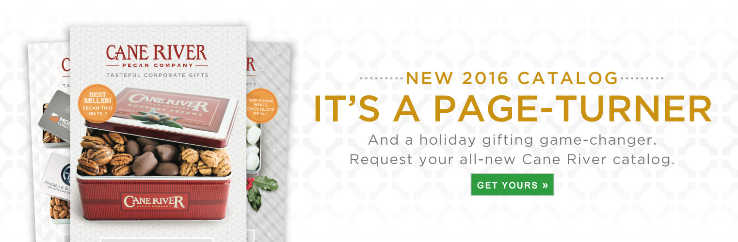 New 2016 Catalog. It's a page-turner and a holiday gifting game-changer. Request your all-new Cane River catalog.